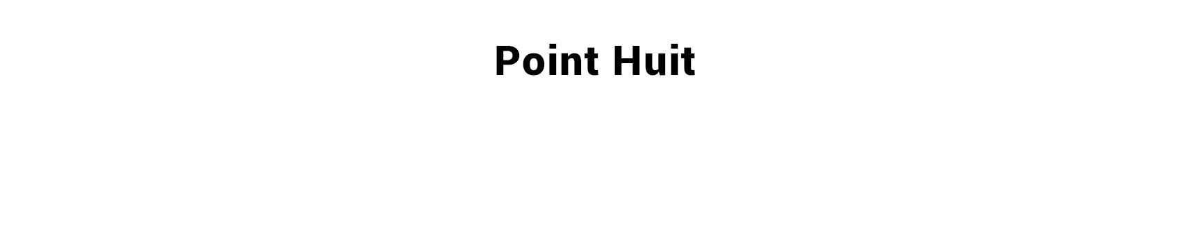 Point Huit